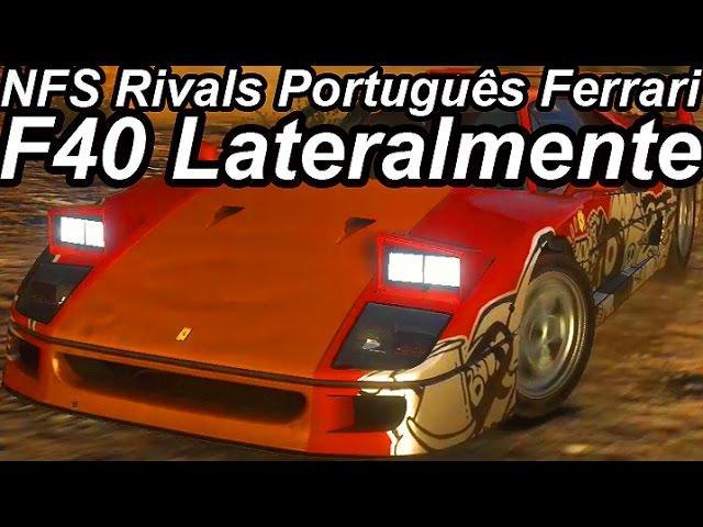 Need For Speed Rivals Português-Ferrari F40 Lateralmente