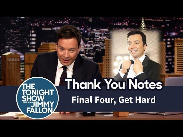 Thank You Notes: Final Four, Get Hard