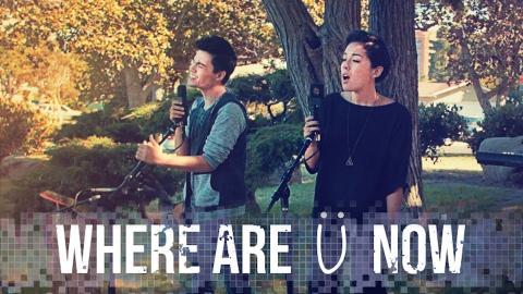 Where Are U Now - Skrillex, Diplo, Justin Bieber - Sam Tsui, Kina Grannis & KHS Cover