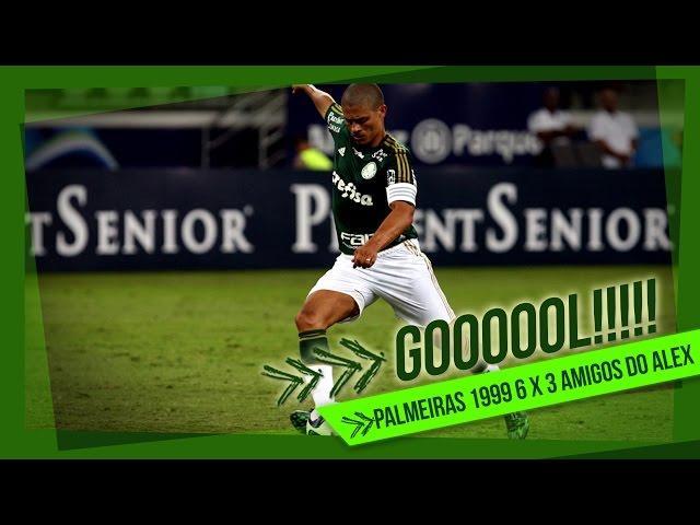 Gols - Palmeiras 6 x 3 Amigos do Alex - Jogo de despedida