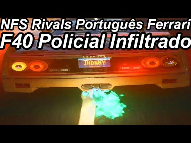 Need For Speed Rivals Português-Ferrari F40 Policial Infiltrado