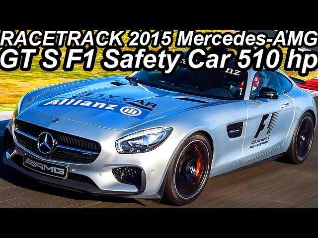 NA PISTA Mercedes-AMG GT S F1 Safety Car 2015 V8 Biturbo 510 cv 66,3 mkgf 310 kmh 0-100 kmh 3,8 s
