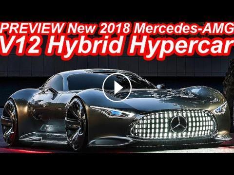 Previa Novo Mercedes Amg V12 Hybrid Hypercar 2018 Vision Gran
