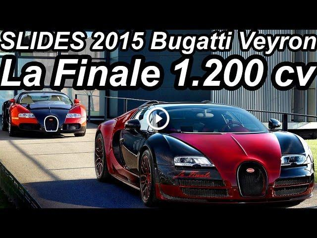 slides bugatti veyron grand sport vitesse la finale 2015 cv 153 mkgf 410 kmh 0 100 kmh 2 6 s. Black Bedroom Furniture Sets. Home Design Ideas