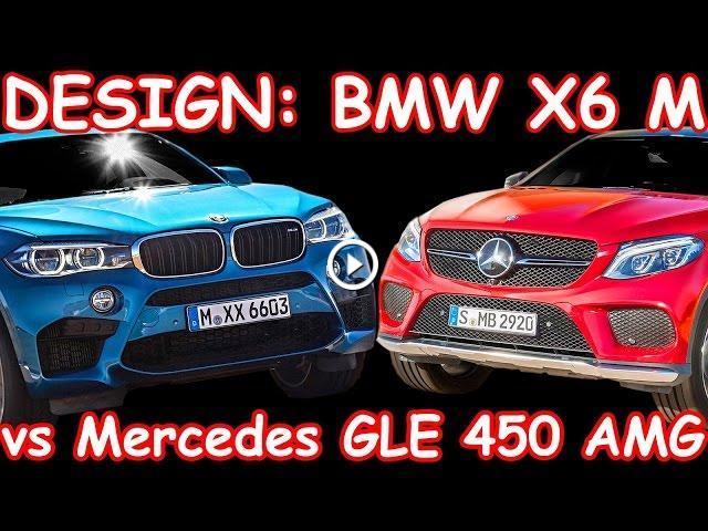 Design bmw x6 m 2015 vs mercedes benz gle 450 amg 2016 for Mercedes benz design your own
